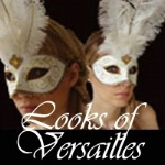Looks of Versailles